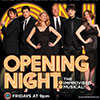 Opening Night: The Improvised Musical!®