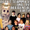 Robot Teammate and The Accidental Party
